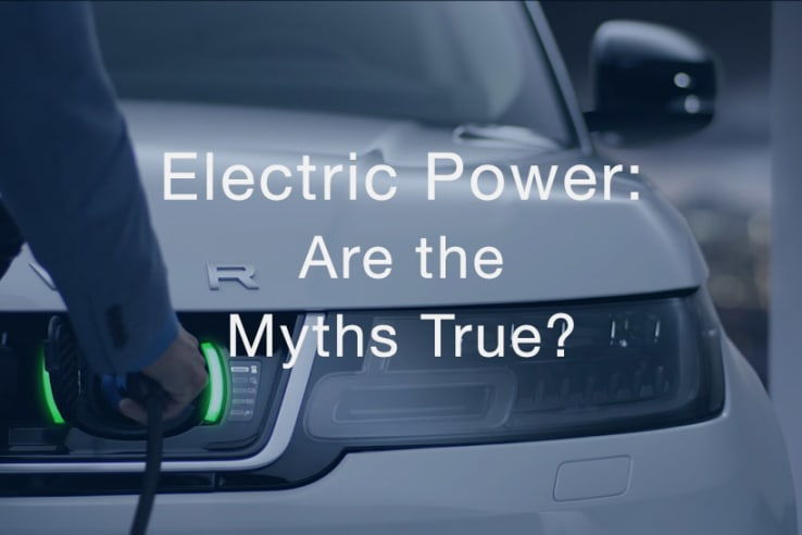 Electric Power: Are the Myths True